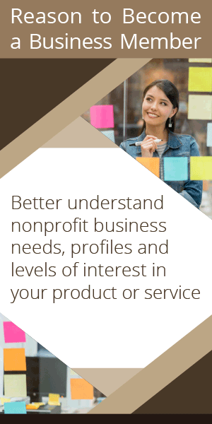 Better understand nonprofit business needs, profiles and levels of interest in your product or service