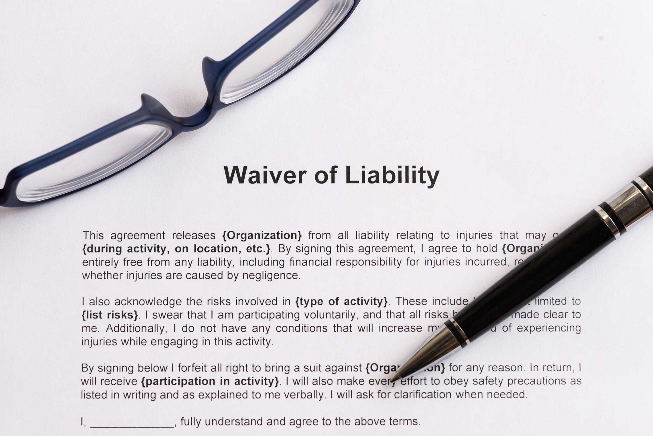 Better Safe Than Sorry Waivers Releases And Disclaimers