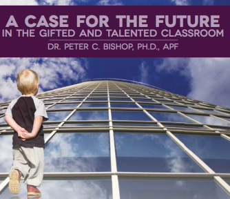 A Case for the Future in the Gifted and Talented Classroom - Featured Photo