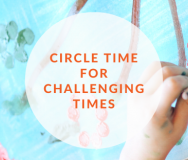 TXAEYC Circle Time for Challenging Times - Featured Photo