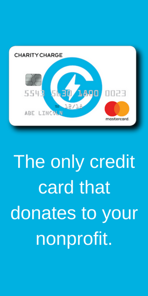 Charity Charge: The Charity Charge World MasterCard is a credit card that allows anyone to donate their cash back to any nonprofit of their choice.