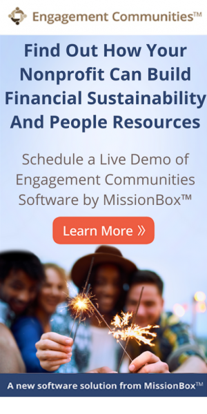 MissionBox Engagement Communities: Grow your nonprofit's engagement with major donors, board members, volunteers, staff & more with Engagement Communities
