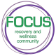 FOCUS: Recovery & Wellness Community