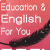 Education and English for You