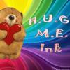 HUG ME Ink