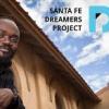 Santa Fe Dreamers Project